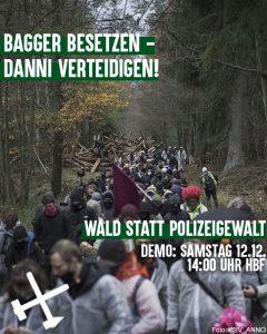 """Demonstration """"Bagger besetzen - Danni verteidigen: Wald statt Polizeigewalt"""", 12.12.2020 14 Uhr am Hauptbahnhof"""