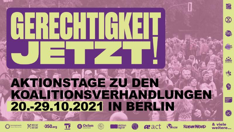 """""""Gerechtigkeit Jetzt!"""" – Aktionstage zu den Koalitionsvereinbarungen 2021"""
